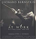 『Leonard Bernstein at Work:His Final Years,1984-1990』(AMADEUS)
